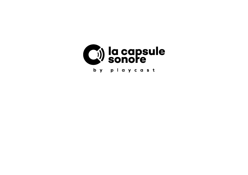 Play Two lance son premier podcast «La Capsule Sonore»