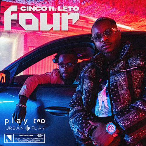 """Cinco ft Leto """"Four"""""""