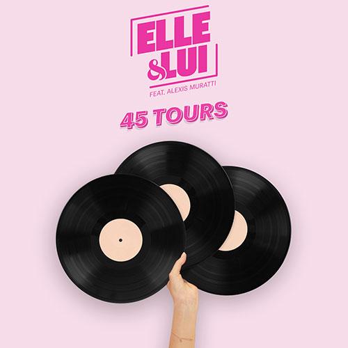 """Elle & Lui """"45 Tours"""""""