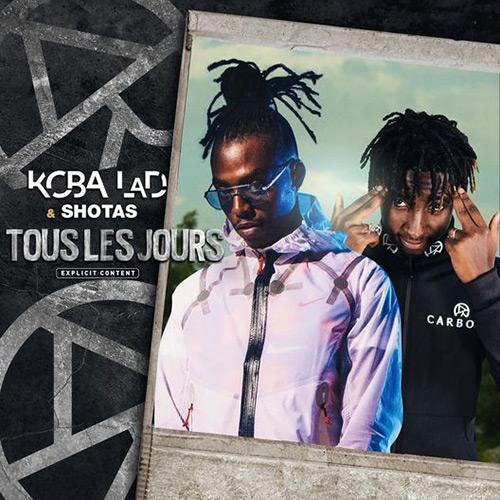 """Koba LaD & Shotas """"Tous les jours"""""""