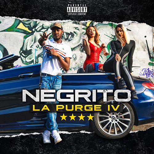 "Negrito ""La Purge IV"""