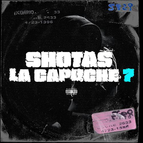 """Shotas """"La Capuche 7"""""""