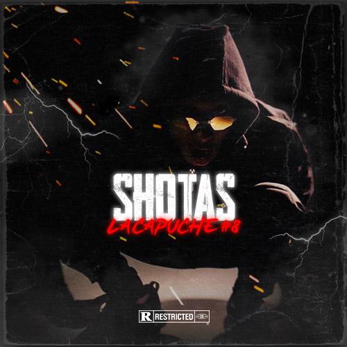Shotas - La Capuche 8