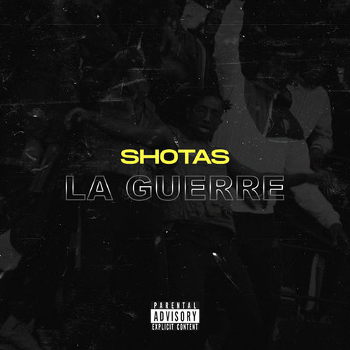 """Shotas """"La Guerre"""""""