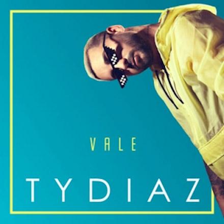 """Tydiaz """"Vale"""""""