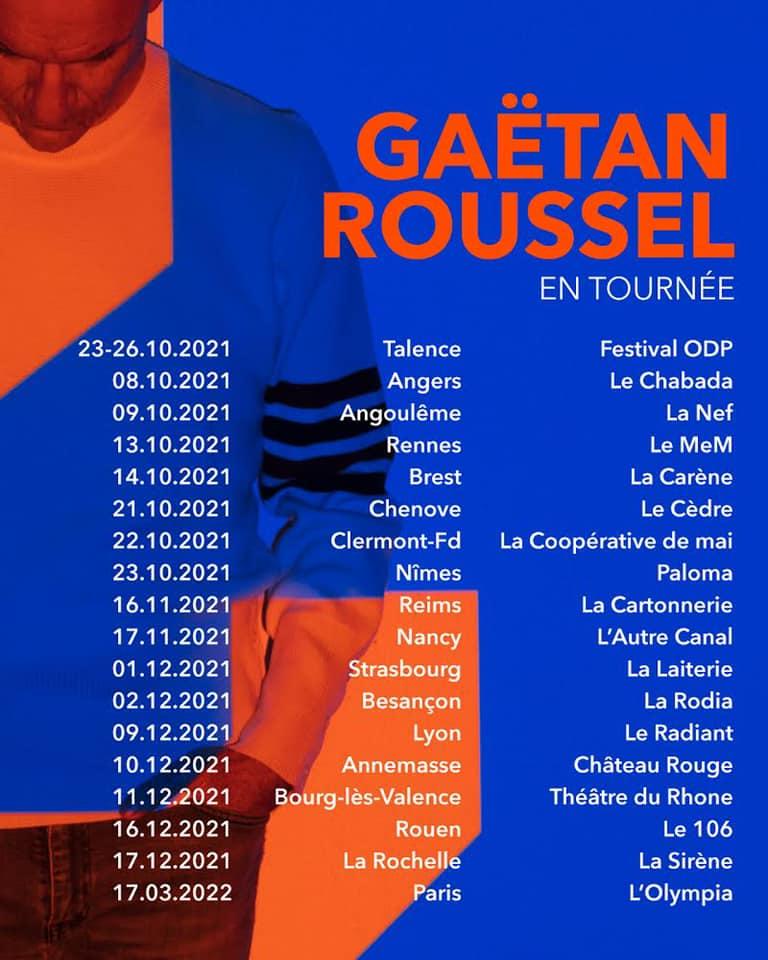 Gaëtan Roussel, dates de tournée 2021-2022