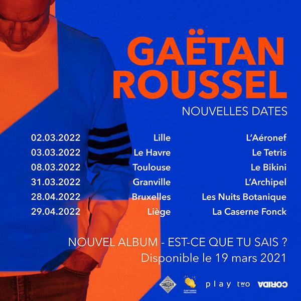 Gaëtan Roussel, nouvelles dates de tournée en 2022