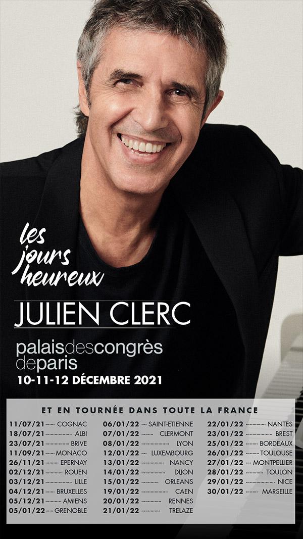 Julien Clerc tournée Les jours heureux 2021-2022