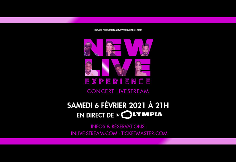 NEW LIVE EXPERIENCE, un concert Live stream d'exception !